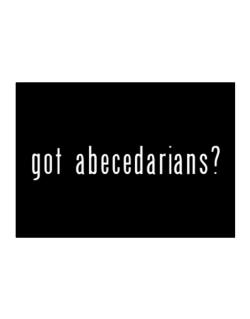 Got Abecedarians? Sticker