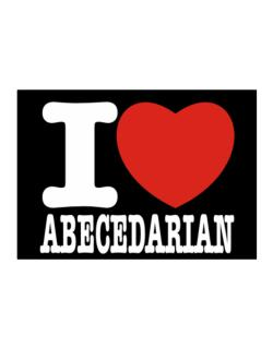 """ I love Abecedarian "" Sticker"
