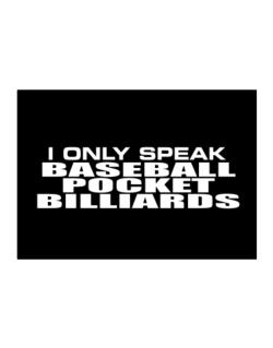 I Only Speak Baseball Pocket Billiards Sticker