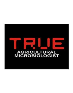 True Agricultural Microbiologist Sticker