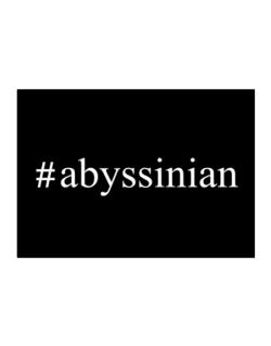 #Abyssinian - Hashtag Sticker
