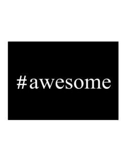 #awesome - Hashtag Sticker