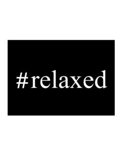 #relaxed - Hashtag Sticker