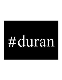 #Duran - Hashtag Sticker