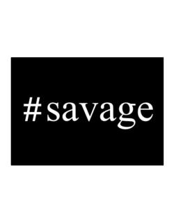 #Savage - Hashtag Sticker