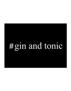 #Gin and tonic Hashtag Sticker