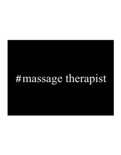 #Massage Therapist - Hashtag Sticker