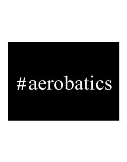 #Aerobatics - Hashtag Sticker