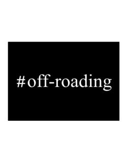 #Off-Roading - Hashtag Sticker