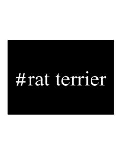#Rat Terrier - Hashtag Sticker