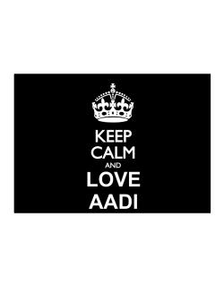 Keep calm and love Aadi Sticker