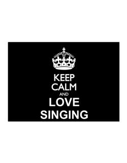 Keep calm and love Singing Sticker