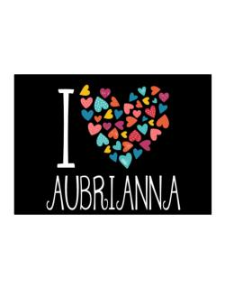I love Aubrianna colorful hearts Sticker