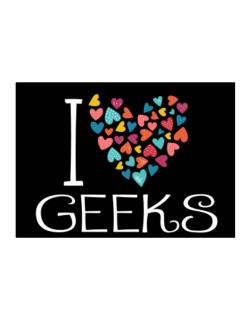 I love Geeks colorful hearts Sticker