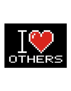 I love Others pixelated Sticker