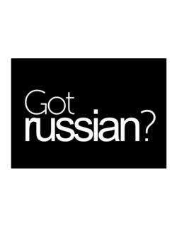Got Russian? Sticker