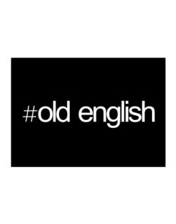 Hashtag Old English Sticker