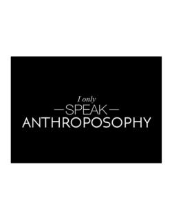 I only speak Anthroposophy Sticker