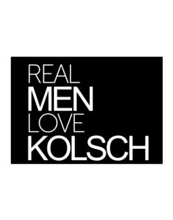 Real men love Kolsch Sticker