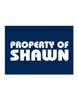 """ Property of Shawn "" Sticker"