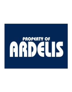 Property Of Ardelis Sticker