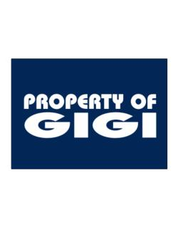 Property Of Gigi Sticker