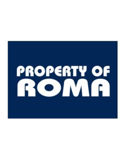Property Of Roma Sticker