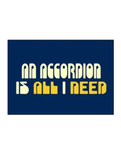 A Accordion Is All I Need Sticker