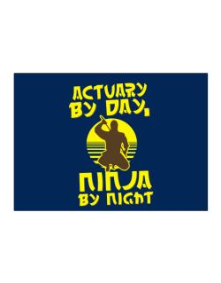 Actuary By Day, Ninja By Night Sticker