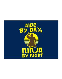 Aide By Day, Ninja By Night Sticker