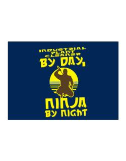 Industrial Plant Cleaner By Day, Ninja By Night Sticker