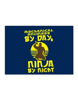Mechanical Engineer By Day, Ninja By Night Sticker