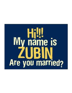 Hi My Name Is Zubin Are You Married? Sticker