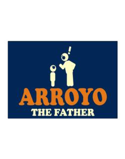 Arroyo The Father Sticker