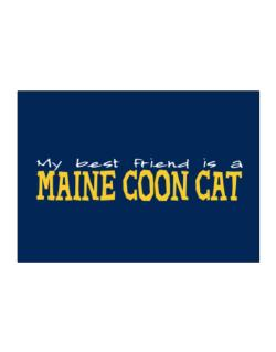 My Best Friend Is A Maine Coon Sticker