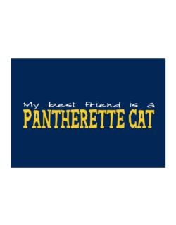 My Best Friend Is A Pantherette Sticker
