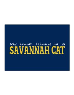 My Best Friend Is A Savannah Sticker