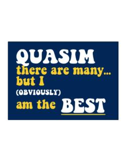 Quasim There Are Many... But I (obviously) Am The Best Sticker