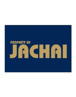 Property Of Jachai Sticker