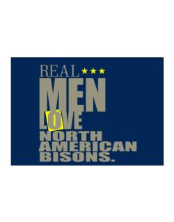 Real Men Love North American Bisons Sticker
