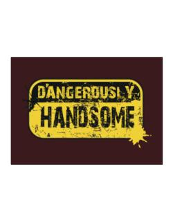 Dangerously Handsome Sticker