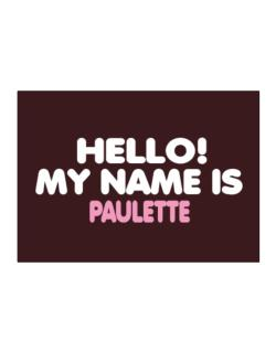 Hello! My Name Is Paulette Sticker
