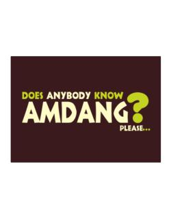 Does Anybody Know Amdang? Please... Sticker