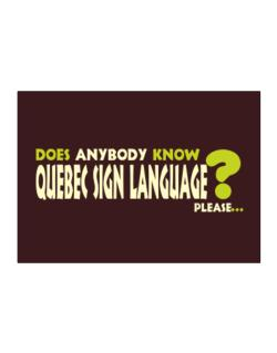 Does Anybody Know Quebec Sign Language? Please... Sticker