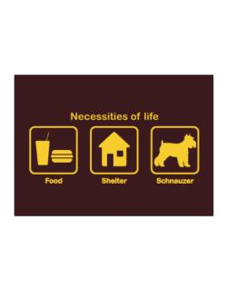 Necessities of life - Schnauzer Sticker