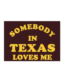 Somebody Texas Sticker