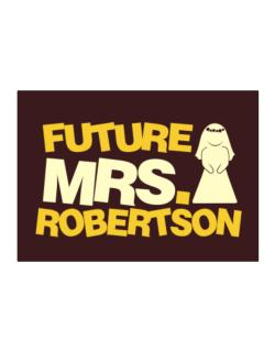 Future Mrs. Robertson Sticker