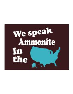 Ammonite Is Spoken In The Us - Map Sticker