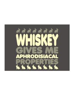 Whiskey Gives Me Aphrodisiacal Properties Sticker