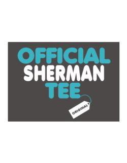 Official Sherman Tee - Original Sticker